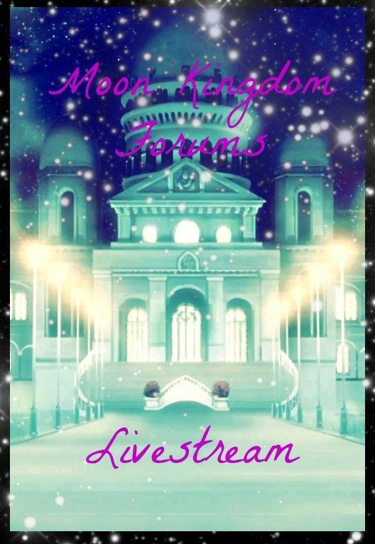 Moon Kingdom Forums's Livestream  Tumblr11