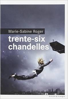 [Roger, Marie-Sabine] Trente-six chandelles A10