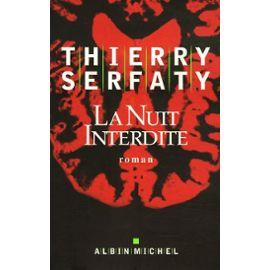 [Serfaty, Thierry] La nuit interdite Serfat10