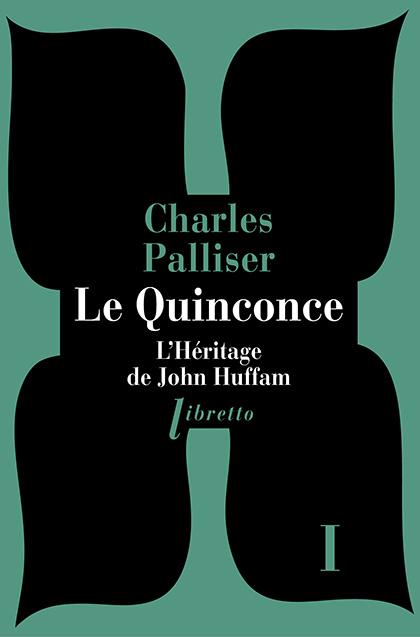 [Palliser, Charles] Quinconce - Tome 1: L'héritage de John Huffman 97823610