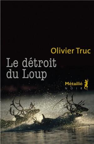 [Truc, Olivier] Le détroit du loup Dytroi10