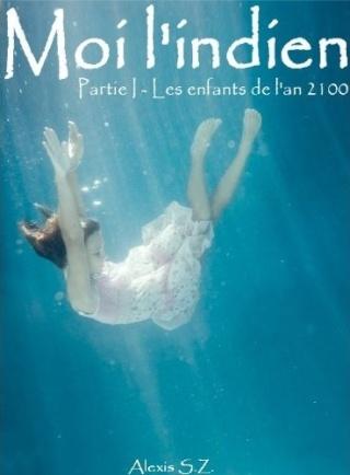 [S. Z., Alexis] Moi l'Indien - Tome 1: Les enfants de l'an 2100 Les_en11