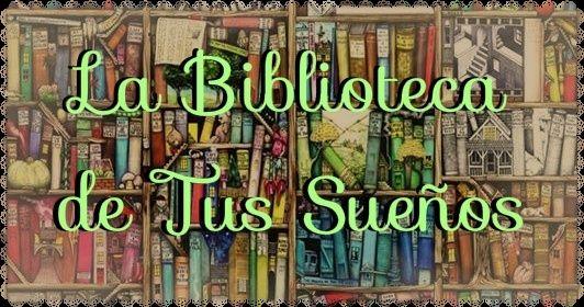 La Biblioteca de Tus Sueños