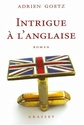 [Goëtz, Adrien] Intrigue à l'anglaise Intrig10