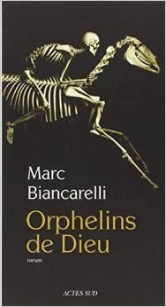 [Biancarelli, Marc] Les orphelins de Dieu Orphel10