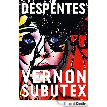 [Despentes, Virginie] Vernon Subutex Vernon10