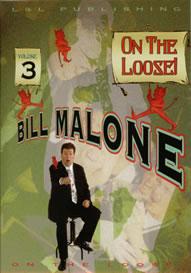 BILL MALONE - On the loose vol 3 Bill_m11