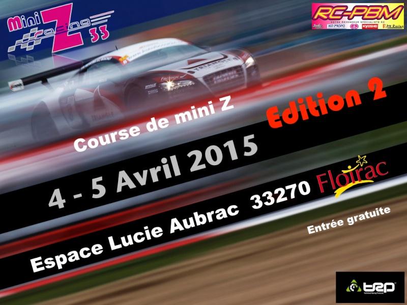 Course Mini Z Racing 33 Édition 2 , Espace Lucie Aubrac , le 4 et 5 Avril 2015 Course11