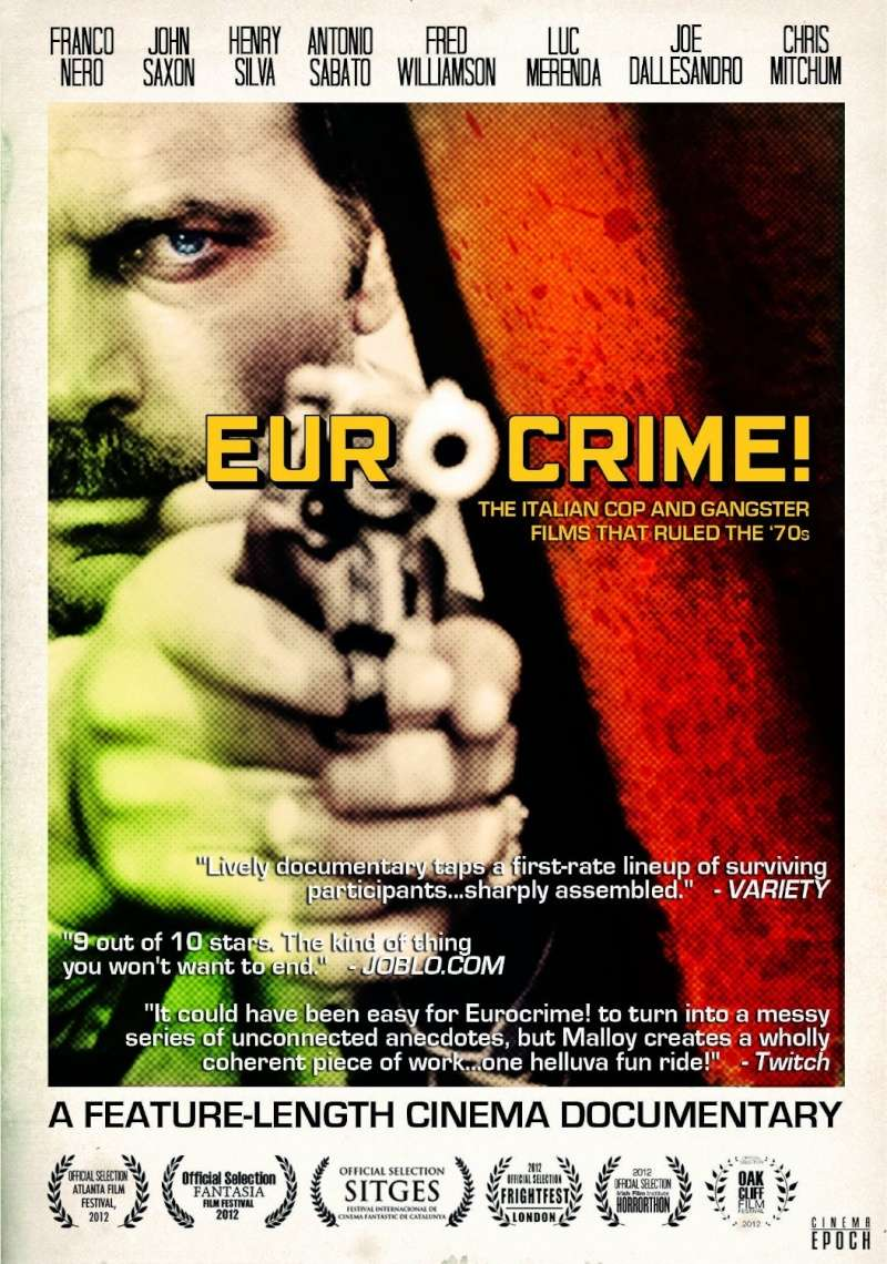 EUROCRIME : THE ITALIAN COP AND GANSTER FILMS THAT RULED THE 70'S de Mike Malloy (2012) 91gswa10