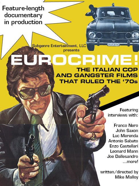 EUROCRIME : THE ITALIAN COP AND GANSTER FILMS THAT RULED THE 70'S de Mike Malloy (2012) Eurocr10