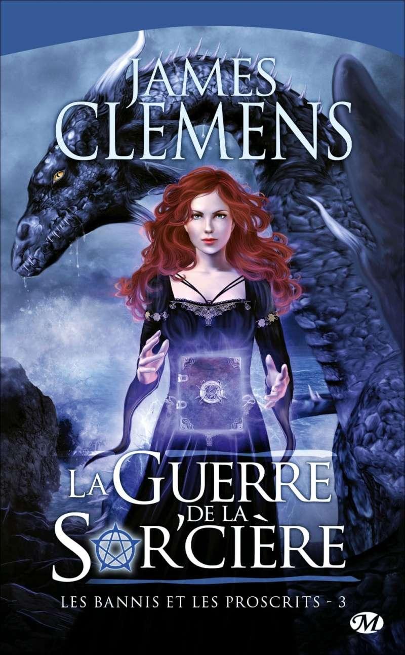 Les Bannis et Les Proscrits tome 3 La Guerre de la Sorcière de James CLEMENS Les-ba12