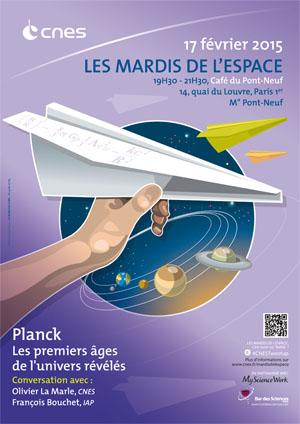 17 février 2015 - Conférence (les mardis du CNES) - Planck Planck10