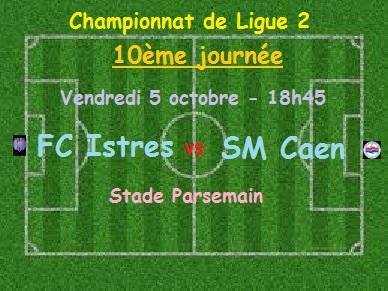 [10e journée de L2] FC Istres 0-4 SM Caen J1010