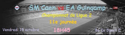 [11e journée de L2] SM Caen 1-2 EA Guingamp J1110
