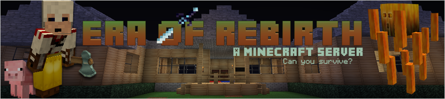 Era Of Rebirth Server Forum