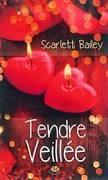 [Bailey, Scarlett] Tendre veillée Tendre10