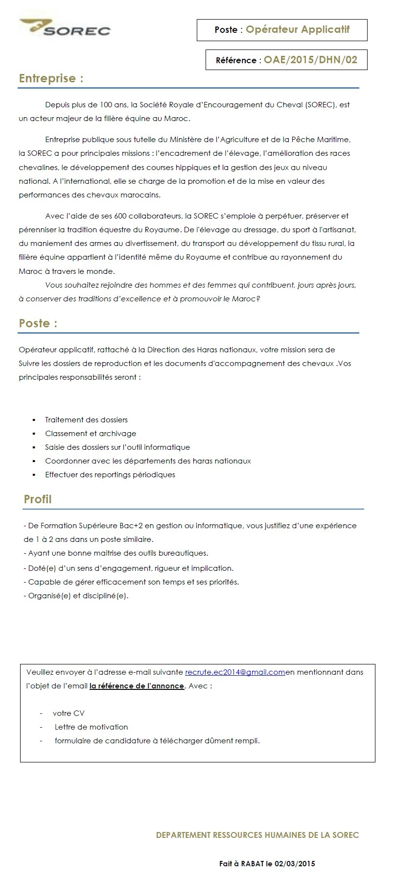 الشركة الملكية لتشجيع الفرس : مباراة لتوظيف عامل تطبيق (2 منصبان) و تقني تربية الخيول (5 مناصب) آخر أجل لإيداع الترشيحات 17 مارس 2015 Concou92