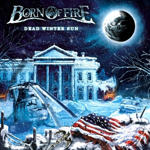 Born Of Fire - Dead Winter Sun (2014) Album Review Dead_w10