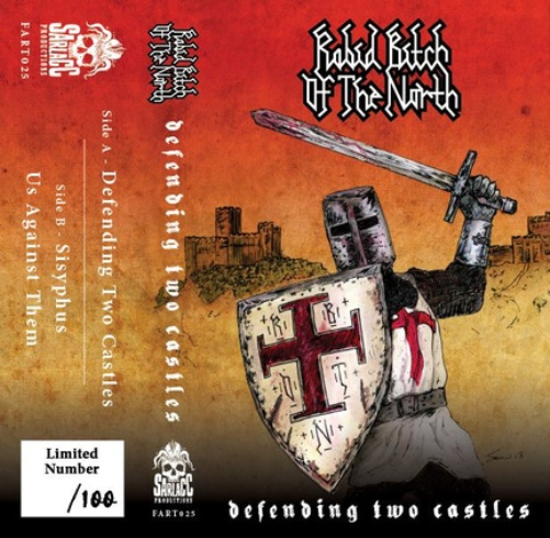 Rabid Bitch Of The North - Defending Two Castles (3 Track Cassette) (2014) Review Defend10