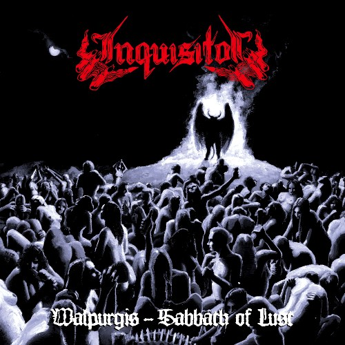 Inquisitor - 'Walpurgis-Sabbath Of Lust' (2014 Re-Issue) *Originally Released 1996* Album Review  Walpur10