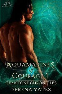 YATES Serena - Chroniques des Pierres Précieuses - Tome 3 : Les Aigues Marines du Courage 10931410