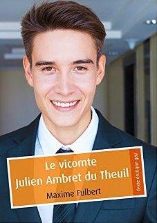 FULBERT Maxime - Le vicomte Julien Ambret du Theuil  51uev510
