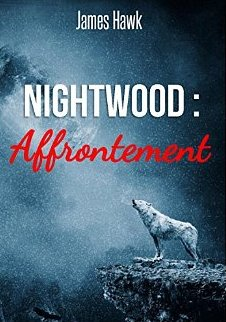 HAWK James - Nightwood - Tome 1 : Affrontement  51xe5310