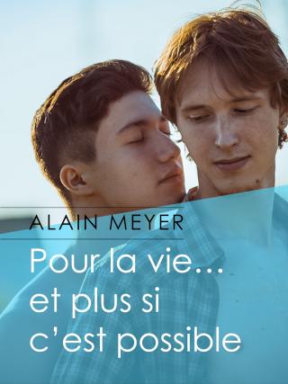 MEYER Alain - Pour la vie... et plus si c'est possible  97910210