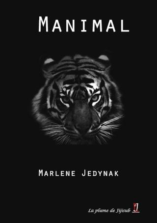 JEDYNAK Marlène - Manimal  Manima10