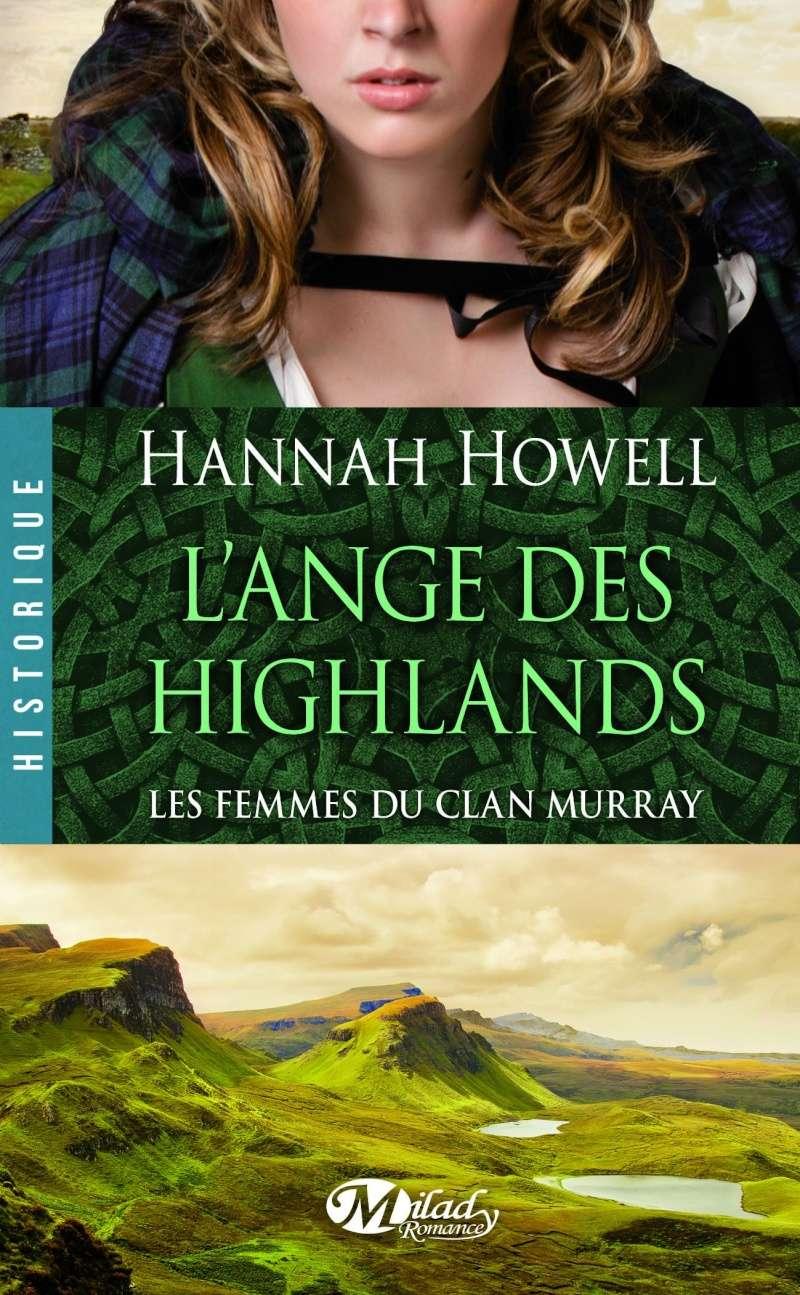 HOWELL Hannah - LES FEMMES DU CLAN MURRAY - Tome 1 : L'ange des highlands  91pqfz10