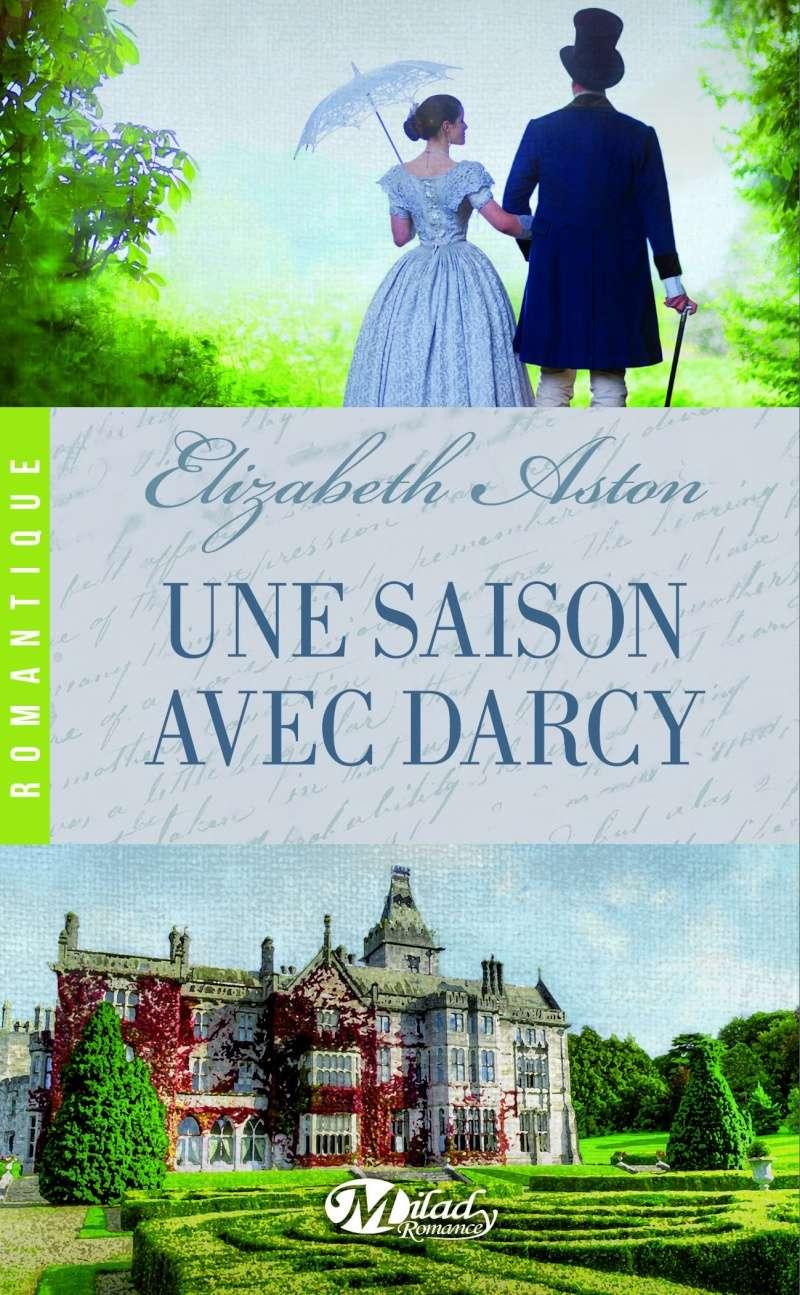 ASTON Elizabeth - Une saison avec Darcy 91rqb710