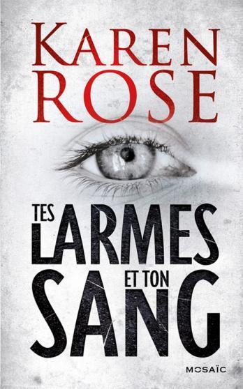 ROSE Karen - Tes larmes et ton sang 97822813