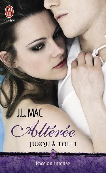 MAC J.L. - JUSQU'À TOI  - Tome 1 : Altérée Altyry10