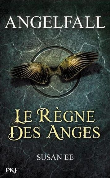 Ee Susan - ANGELFALL - Tome 2 : Le règne des anges Angelf10