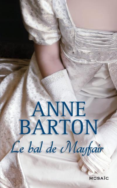BARTON Anne - Le bal de Mayfair Bal_de10