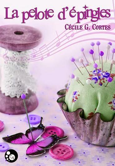 CORTES Cécile G. - La pelote d'épingles Couver10