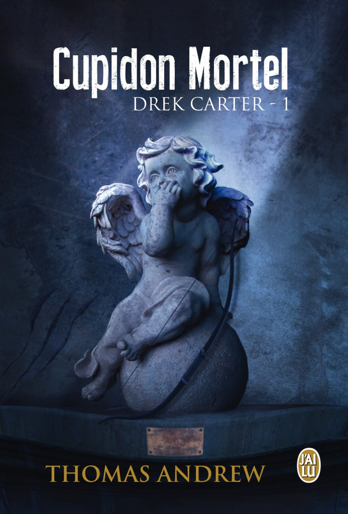 ANDREW Thomas - DREK CARTER - Tome 1 :  Cupidon mortel Cupido10