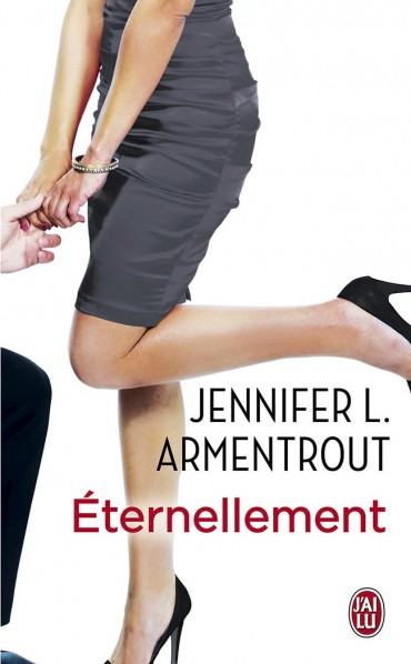 ARMENTROUT Jennifer L. - WAIT FOR YOU - Tome 2.5 : Éternellement & Chanceux Eterne10