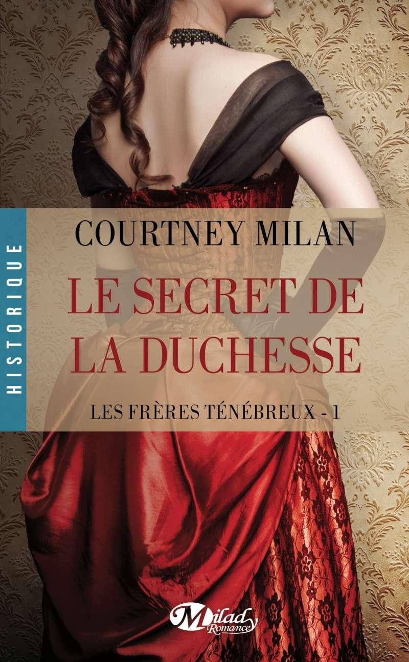 MILAN Courtney - LES FRÈRES  TÉNÉBREUX  - Tome 1 : Le secret de la Duchesse Fryres10