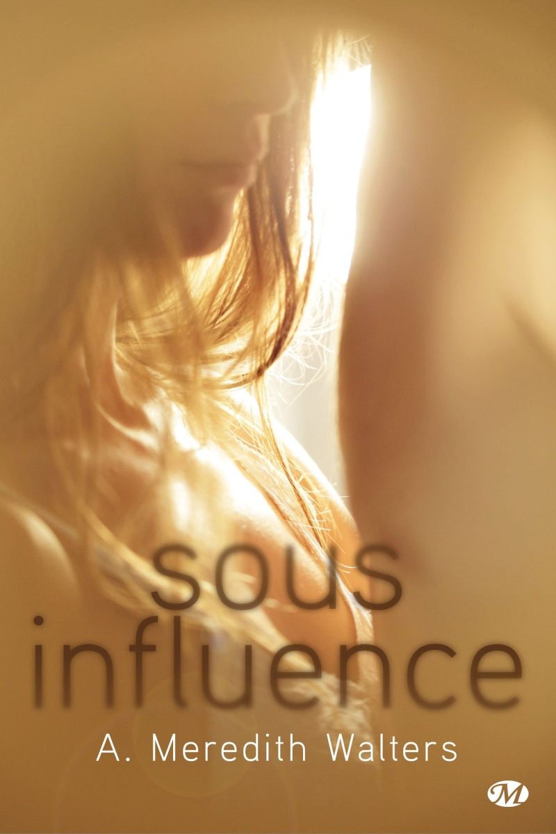 WALTERS Meredith - TWISTED LOVE - Tome 1 : Sous influence Influe10