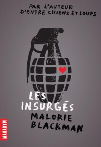 BLACKMAN Malorie - Les insurgés Insurg10