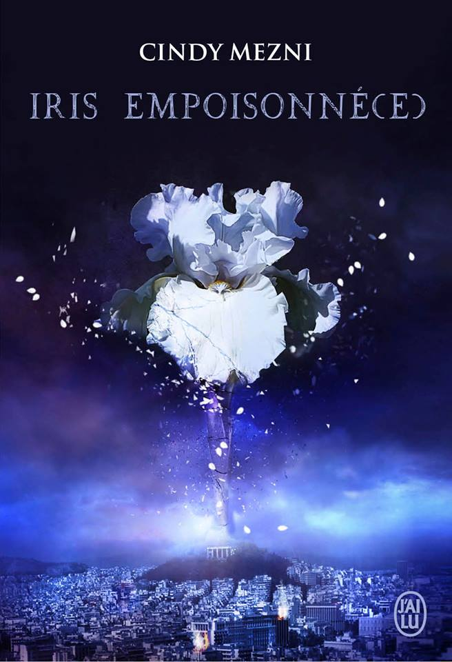 MEZNI Cindy - Iris empoisonnée - Tome 1 Iris10
