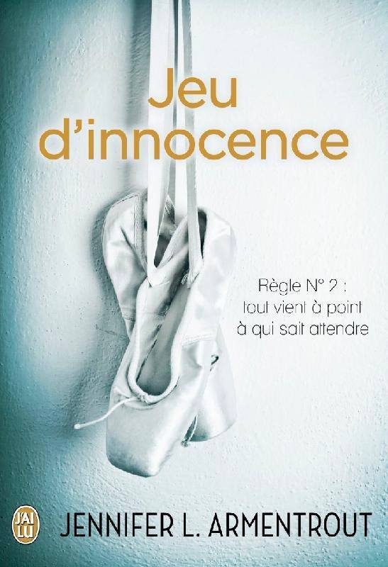 ARMENTROUT Jennifer L. - WAIT FOR YOU - Tome 2 : Jeu d'innocence Jeu_in10