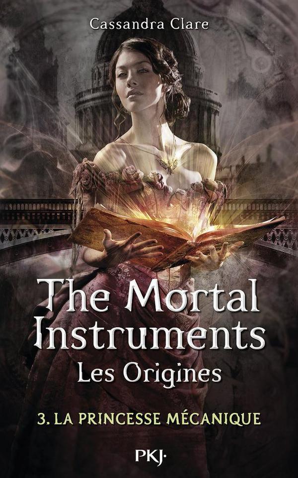 CLARE Cassandra - LA CITE DES TENEBRES, LES ORIGINES - Tome 3 : La Princesse Mécanique La-cit10