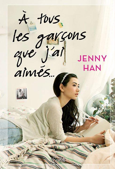 HAN Jenny - LES AMOURS DE LARA JANE - Tome 1 : À tous les garçons que j'ai aimés Les-am10