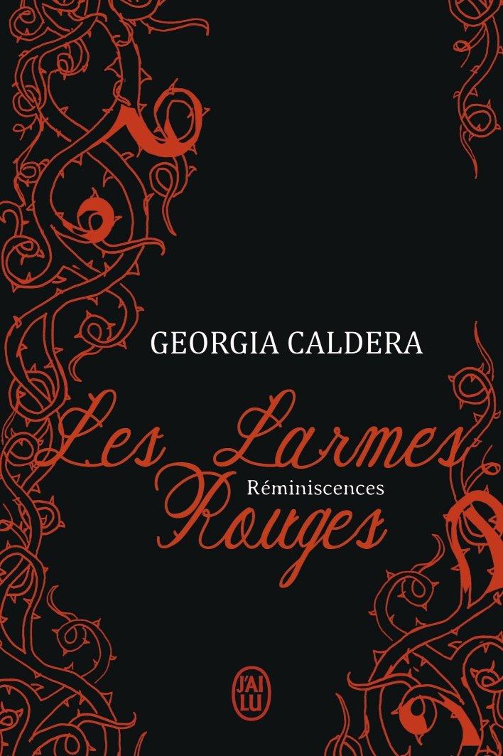CALDERA Georgia - LES LARMES ROUGES - Tome 1 : Réminiscences   Les-la10