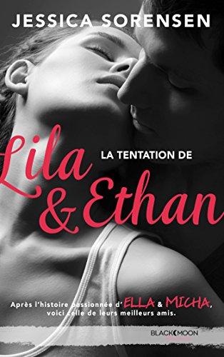 SORENSEN Jessica - THE SECRET - Tome 4 : La tentation de Lila et Ethan Lila_e10