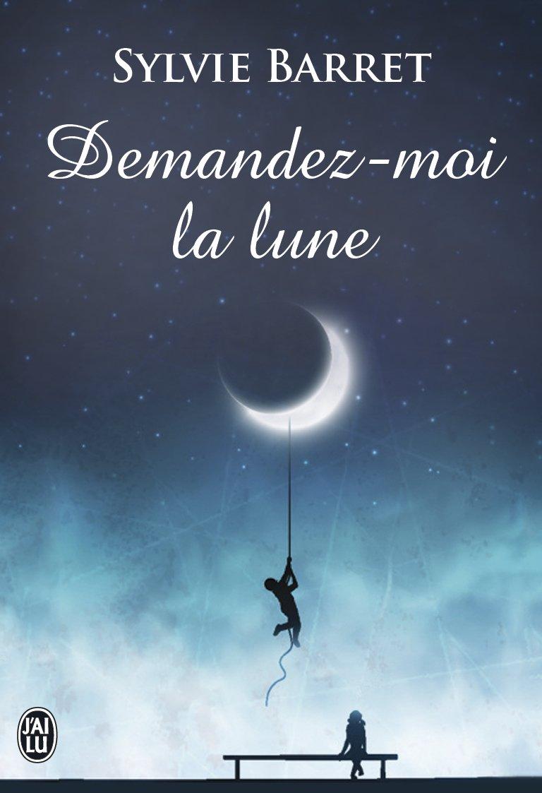 BARRET - LEFFELE Sylvie - Demandez-moi la lune ! Lune10