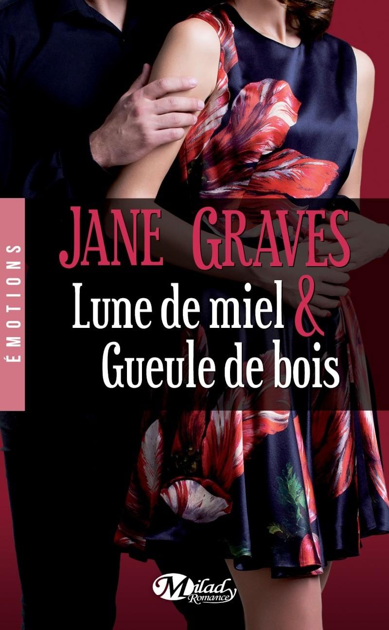 GRAVES Jane - Lune de miel et gueule de bois Lune_d10