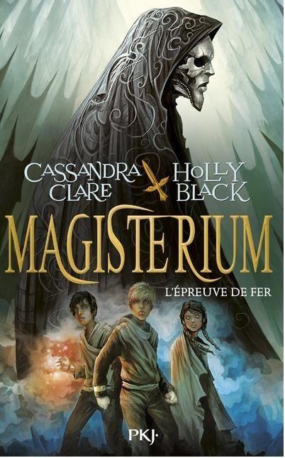 CLARE Cassandra & BLACK Holly - MAGISTERIUM - Tome 1 : L'épreuve de fer Magist10